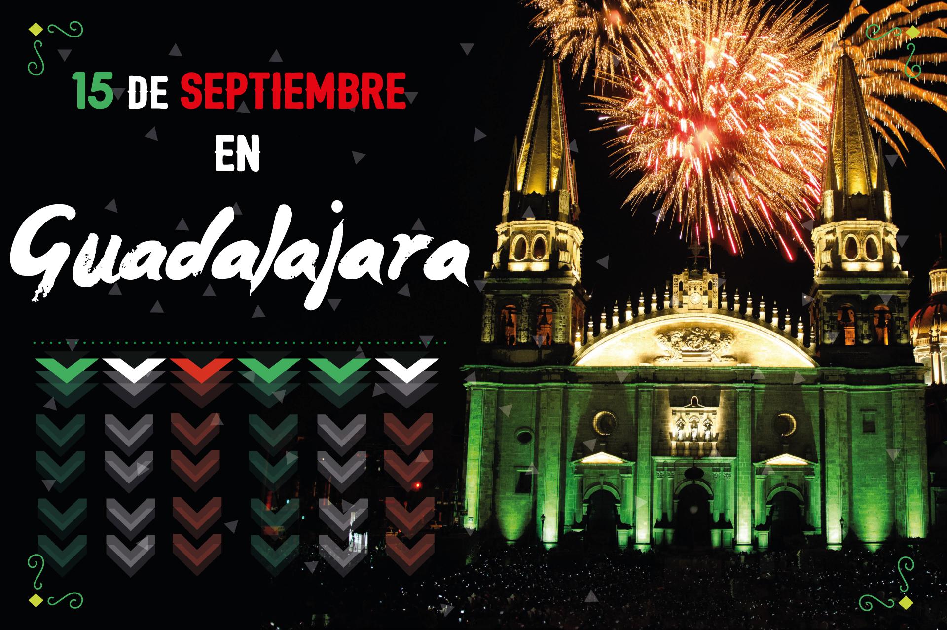 Festejar el 15 de Septiembre en Guadalajara