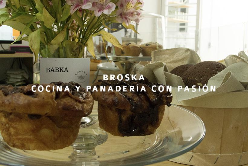 Broska, cocina y panadería con pasión