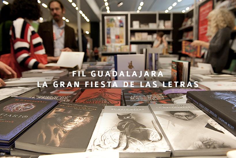 FIL Guadalajara, la gran fiesta de las letras