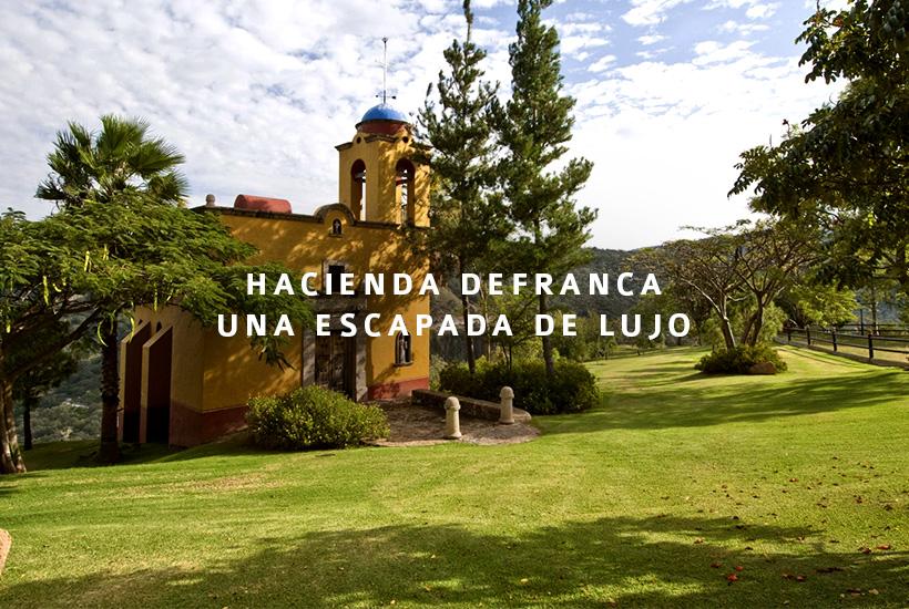 Hacienda Defranca, una escapada de lujo