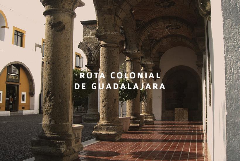 Ruta Colonial en Guadalajara