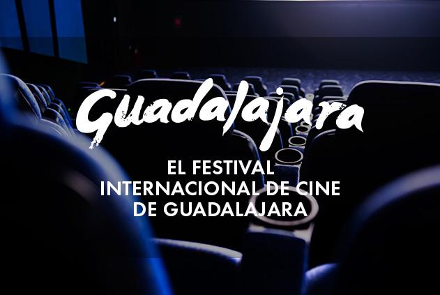 Festival Internacional de Cine Guadalajara