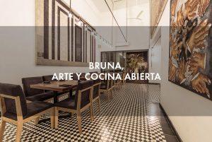 Bruna, arte y cocina abierta